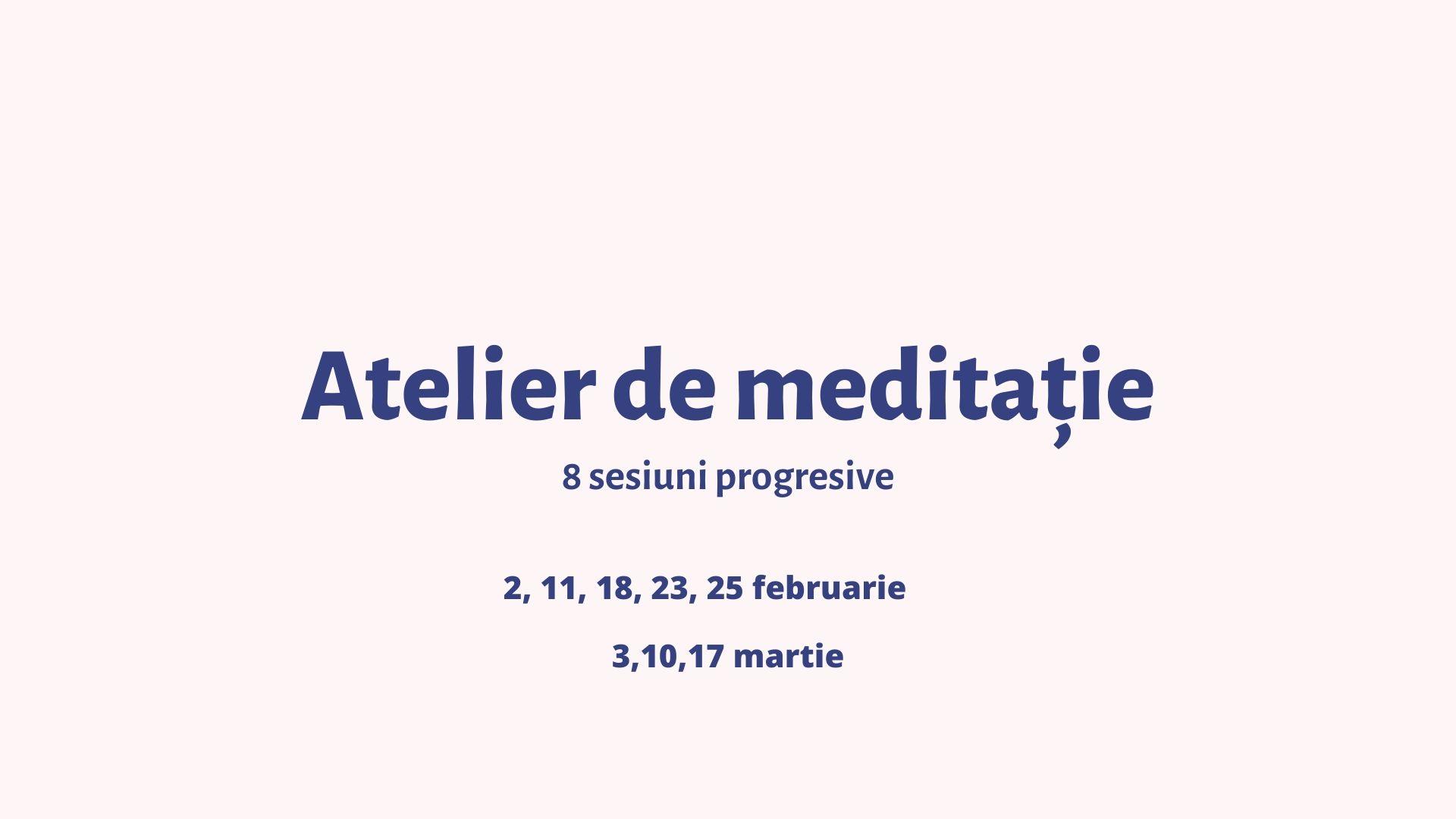 Atelier de meditaţie