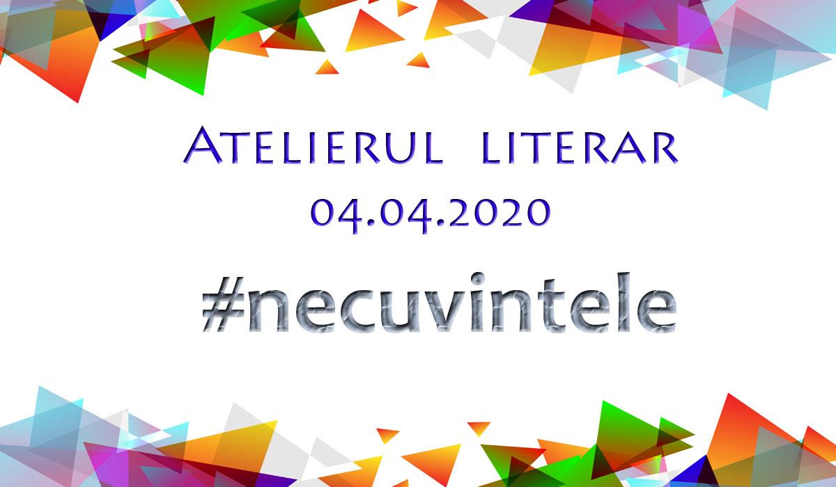 Atelier Literar 2 – #necuvintele